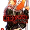 Metro Survive หนีตายรถไฟใต้ดินนรก